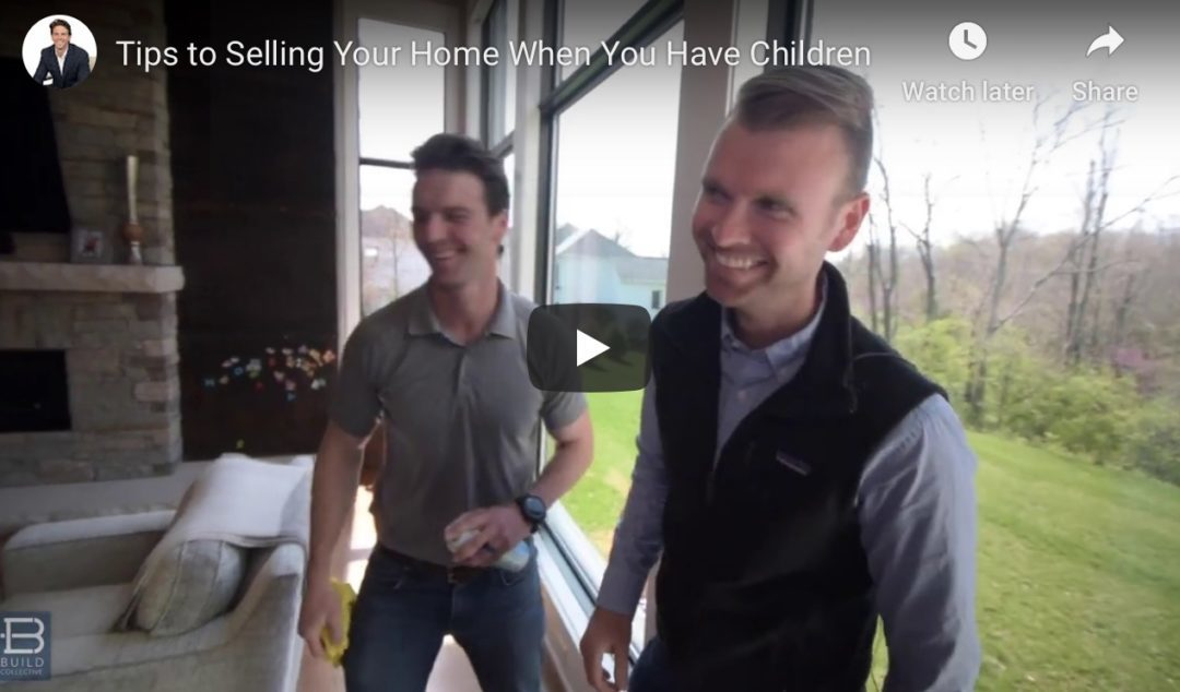 How To Sell Your Home When You Have Children